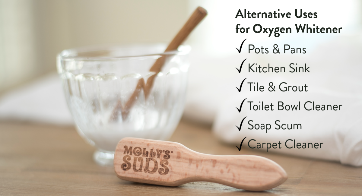 Alternative Uses for Molly's Suds Oxygen Whitener